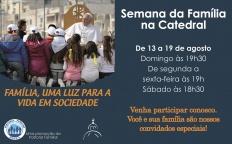 Pastoral Familiar promove Semana da Família na Catedral