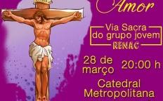 "Grupo jovem RenaC promove Via-Sacra ""Por Amor"""