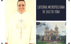 Dom Gil nomeia novo responsável pela Catedral Metropolitana de Juiz de Fora
