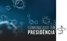 CNBB reforça recomendação ao episcopado brasileiro de manter o distanciamento social