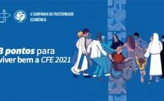 A caminho da CFE 2021: 3 pontos para viver bem o espírito da campanha